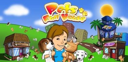 Pets Fun House